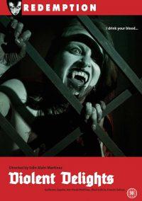 DVD cover for feature: Violent Delights aka bebr de tu sangre